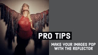 Using reflectors to make your images pop DC