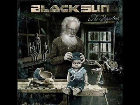 Black Sun - The Puppeteer FULL ALBUM (2018)