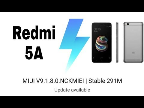 New Updates Redmi 5A | MIUI 9 1 8 0 |Stable ROM