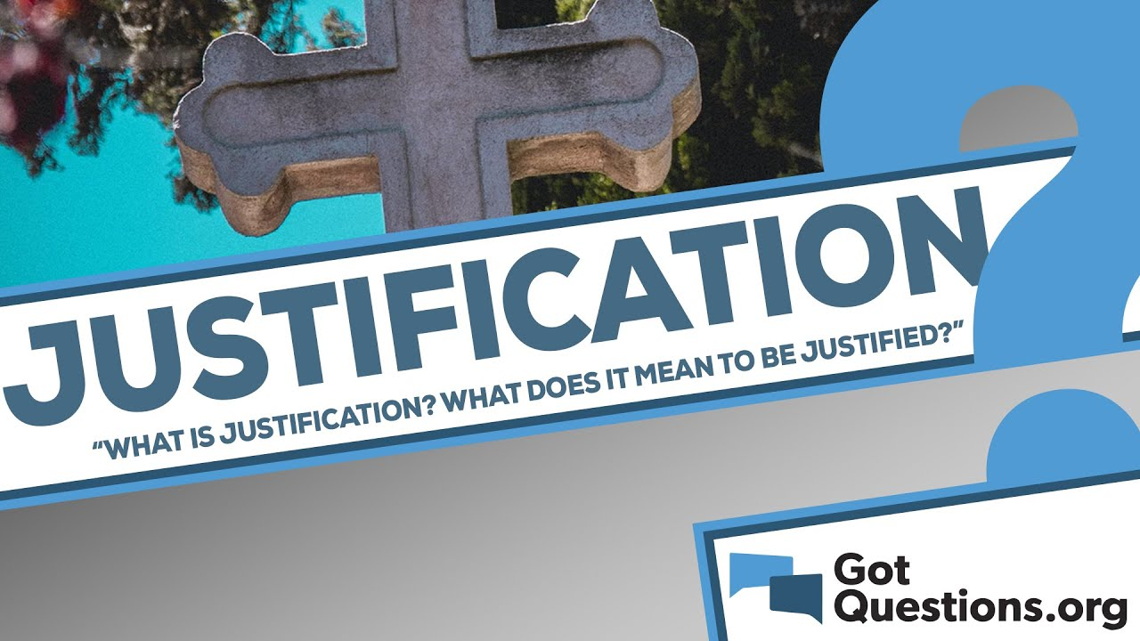 Download What is justification?