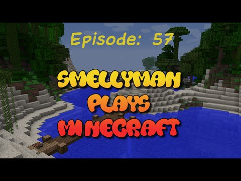 Smellyman Plays Minecraft - S01E57 - Dock Construction