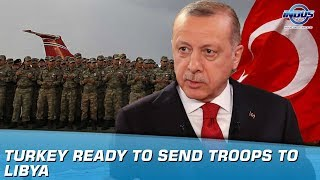 Turkey Ready To Send Troops To Libya | Indus News