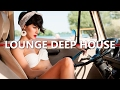 LOUNGE DEEP HOUSE, deep house, chillout, pilates, DownTempo, chic, cool, chill sound instrumental