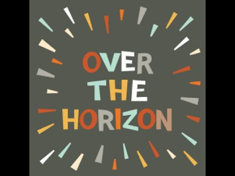 The Evolution of Over the Horizon (2011-2017) (Samsung Galaxy Theme)