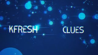Kfresh - Clues [Lyric Video]