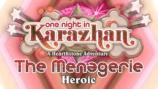 Hearthstone: Karazhan Playthrough - The Menagerie Heroic