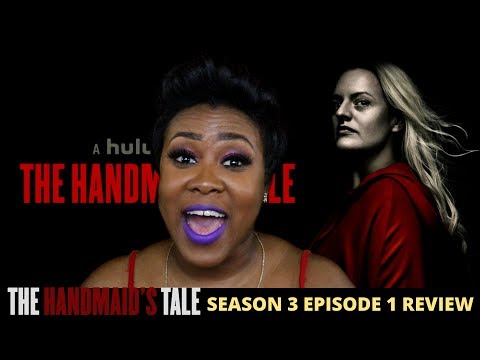 The Handmaid's Tale Season 3 Episode 1 Review