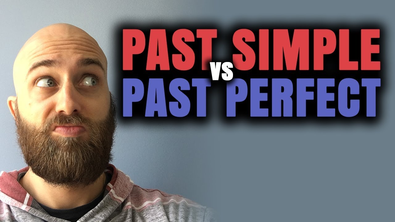 Past Simple Vs Past Perfect Tenses Ask Pete Aussie English Youtube