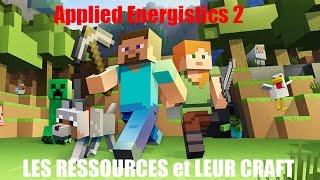 applied energistics 2 - #2 LES RESSOURCES et leur CRAFT