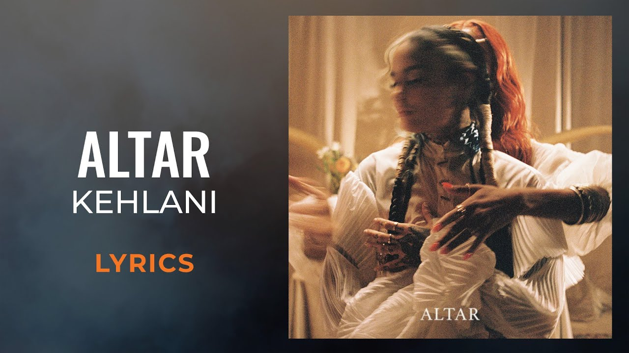 Download Kehlani - Altar (LYRICS)