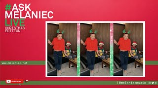 #ASKMELANIECLIVE - Christmas Edition [Slade - Merry Christmas Everybody]