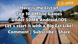 Top 10 offline games under 50 mb