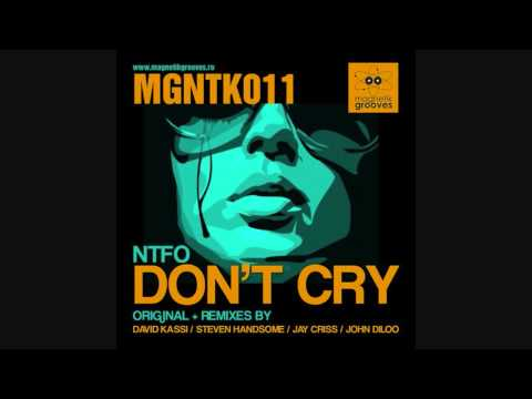 NTFO - Don't Cry (David Kassi Remix)