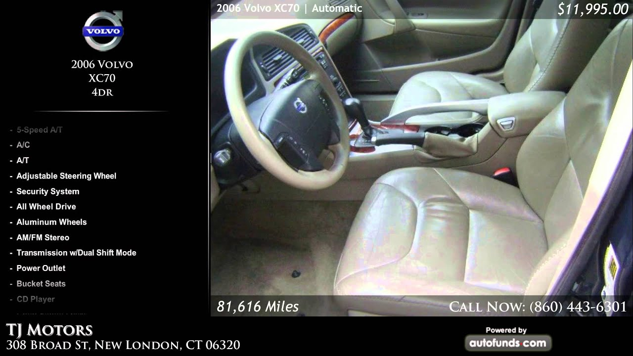 Used 2006 volvo xc70 tj motors new london ct sold for Tj motors new london ct