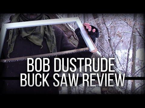Bob Dustrude Quick Buck Saw Review