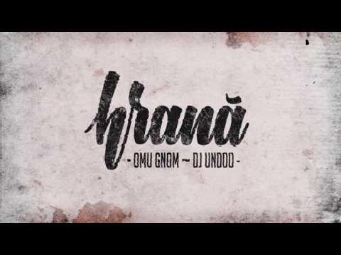 Omu Gnom ~ DJ Undoo - Trei