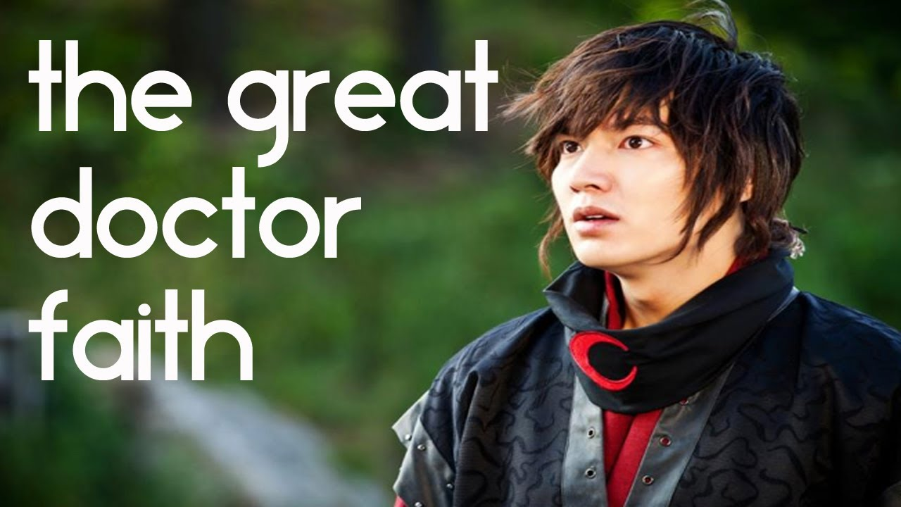 The Great Doctor aka Faith - TOAD Korean Drama Review ...