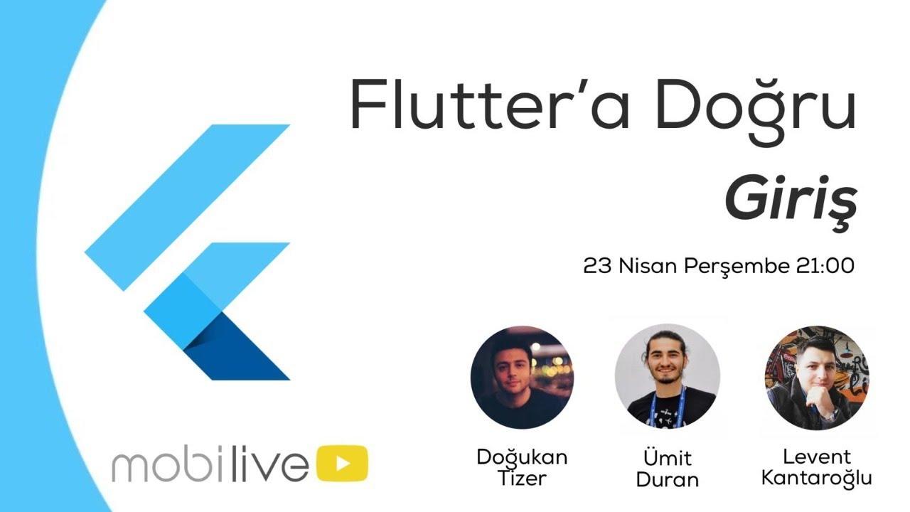 Flutter'a Doğru #1 - Giriş