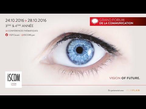 Grand Forum de la Communication  24.10.2016 au 28.10.2016  ISCOM Lyon