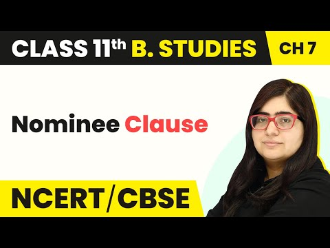 Nominee Clause | Formation of a Company | Business Studies | Class 11 | In Hindi | Magnet Brains