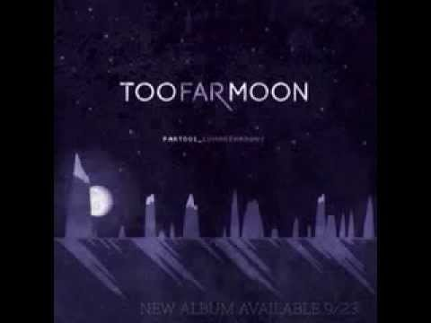 Too Far Moon - I Will Love You (Even If It Kills Me)