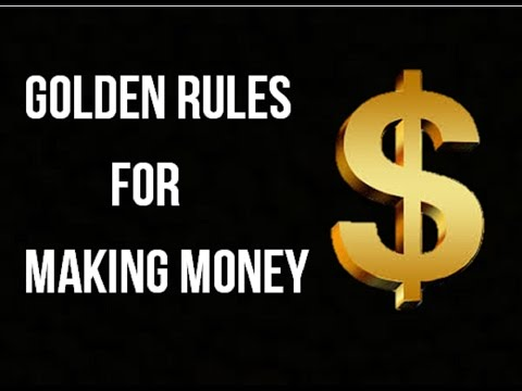 Golden Rules for Making Money - The Art of Money Getting (the science of achievement)