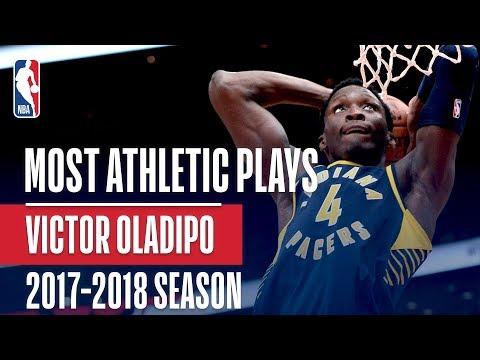 Victor Oladipo's Most Athletic Plays | 2017-2018 Regular Season + Playoffs