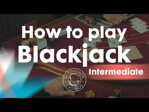 How To Play Blackjack Intermediate – Grosvenor Casinos