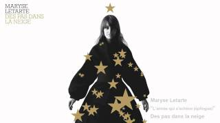 Maryse Letarte - L'année qui s'achève (épilogue)