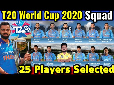 World Cup 2020 Team.T20 World Cup 2020 Bcci Announces India 25 Player Squad For T20 World Cup 2020 Probable Team