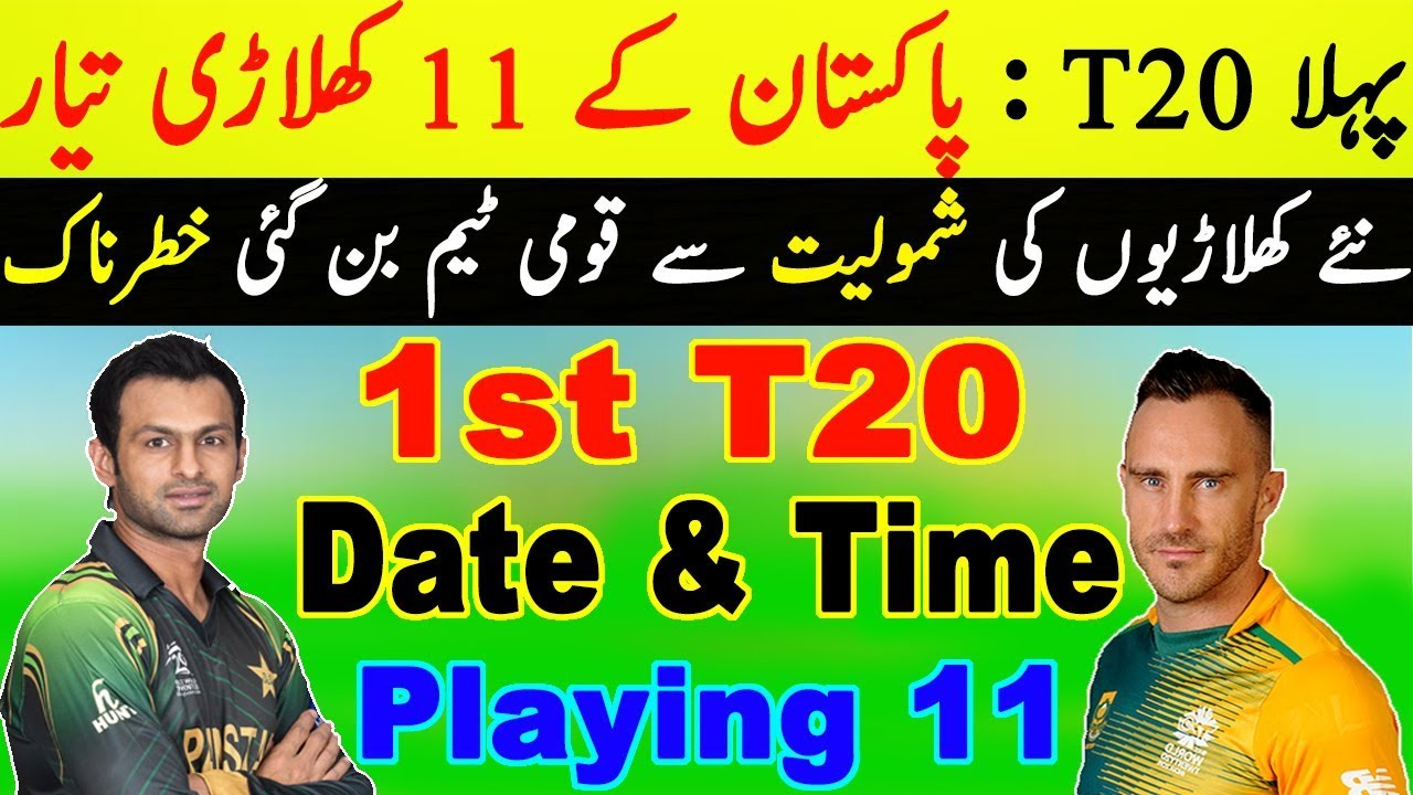 Pakistan vs South Africa 1st T20 2019 Schedule Preview ...