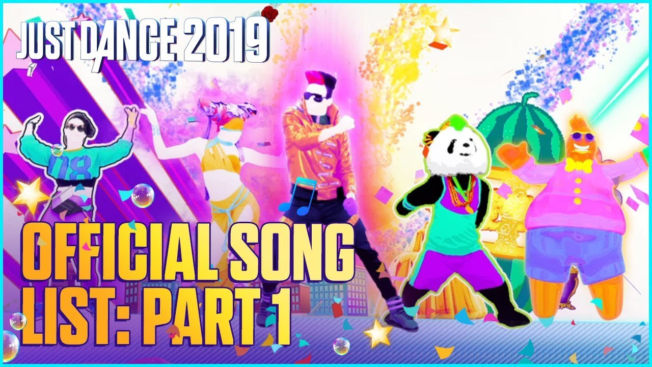 Just Dance 2019 Official Song List Part 1 Us Youtube