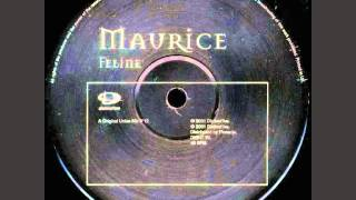 Maurice - Feline (Original Union Mix)