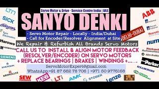 Sanyo Denki Dubai Servo Motor Encoder Align Resolver Adjust Repair UAE Oman Kuwait Qatar Saudi