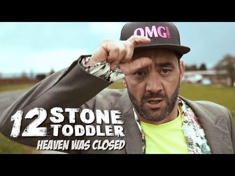 12 Stone Toddler  Heaven Was Closed  Music  Brighton 2018