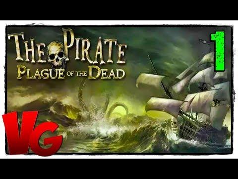 The Pirate Plague Of The Dead прохождение [60Fps ULTRA] #1 - Игра про Пираты Карибского моря!