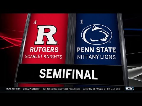 Highlights: Rutgers Vs. Penn State | B1G Men's Lacrosse Semifinals
