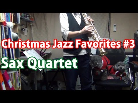 """Christmas Jazz Favorites #3"" on Sax Quartet"