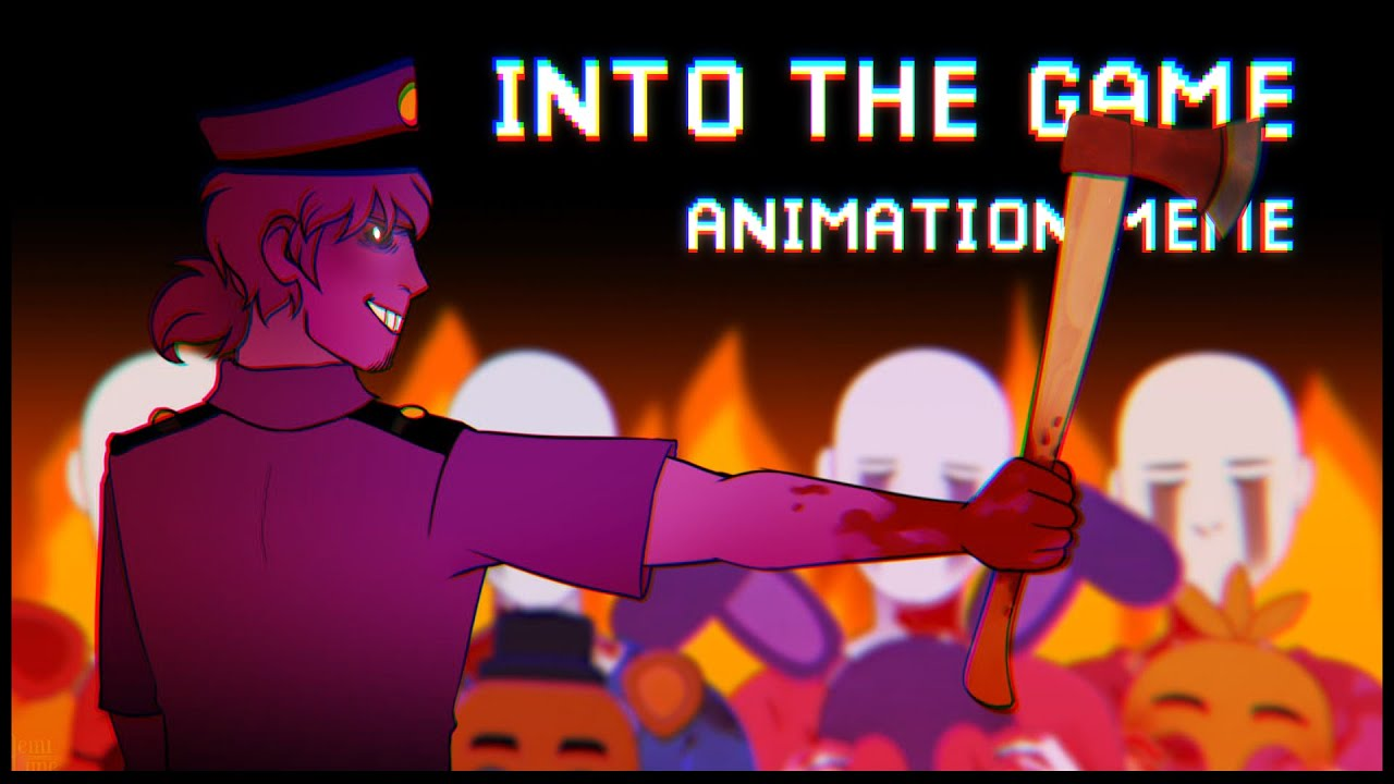 Download Into The Game    Animation Meme    FNAF/Purple Guy