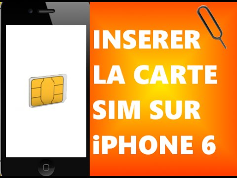 Comment Inserer La Carte Sim Dans Un Iphone 6 Youtube