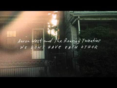 Aaron West and The Roaring Twenties - Runnin' Scared