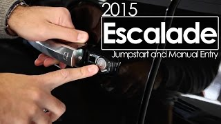 2015 Escalade Jumpstart and Manual Entry  Tutorial