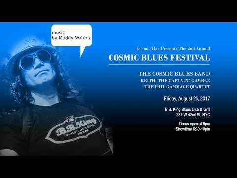 Cosmic Blues Festival @ BB Kings Aug 25th Promo