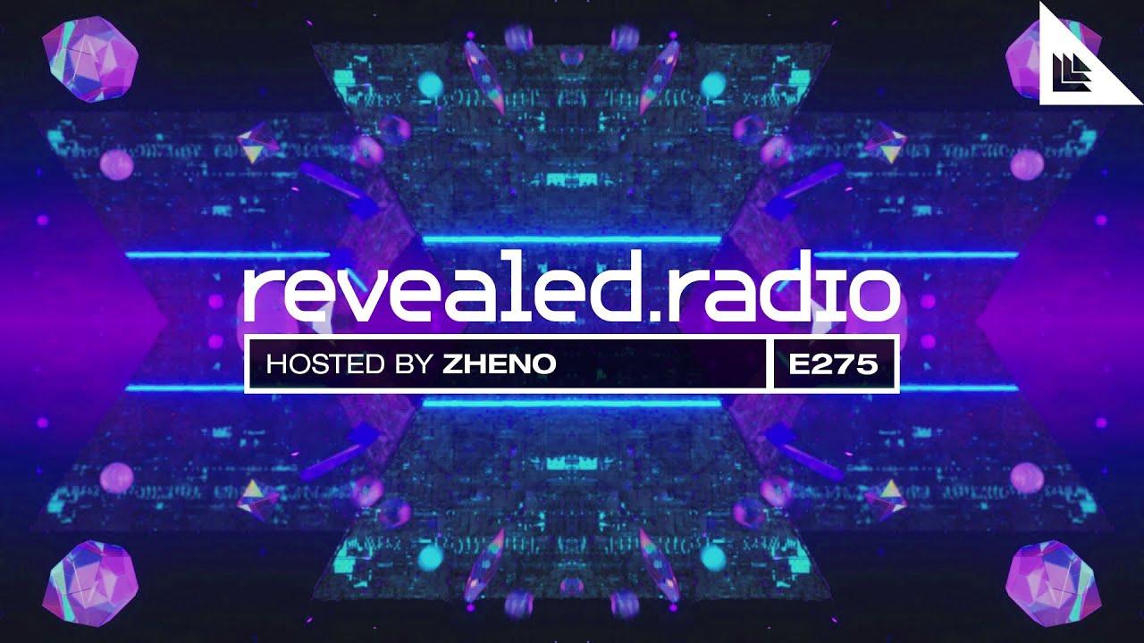 Revealed Radio 275 - Zheno