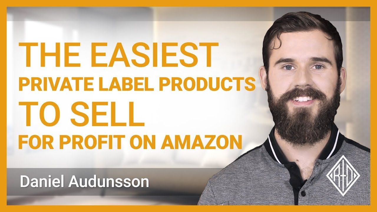 Easiest Private Label Products To Sell For Profit On Amazon