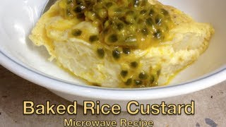 Baked Rice Custard Budget Microwave Recipe Cheekyricho