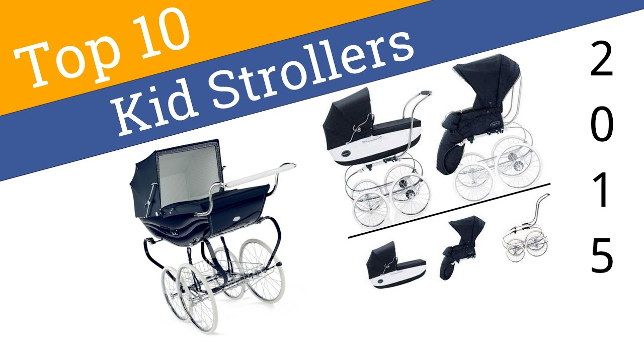 10 Best Strollers 2015 - YouTube