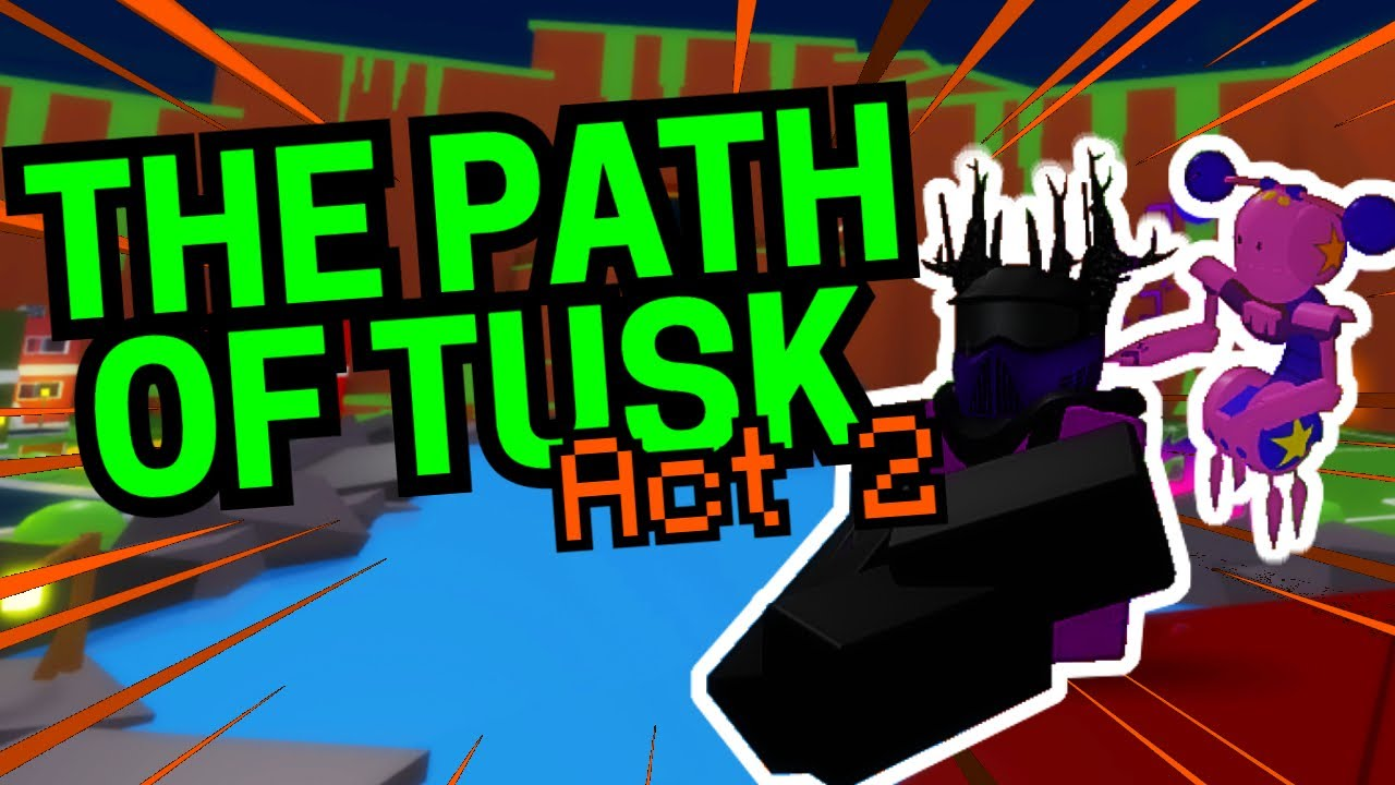 The Path Of Tusk Act 2 Roblox A Bizarre Let S Play Youtube