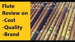 Best Flute Review or Baansuri Review Cost Quality and Brand