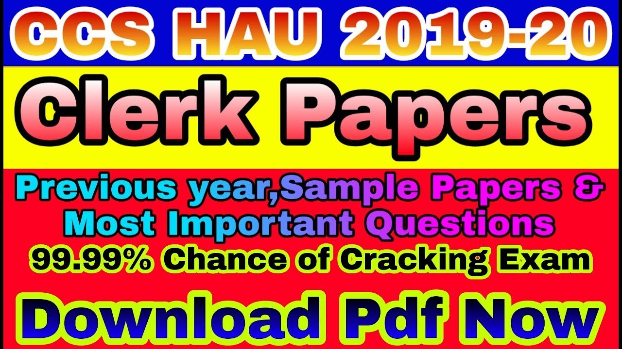 CCS HAU clerk previous years papers PdF download||Exam Note||Sample  Papers||Preparation Tips